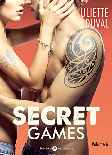 Secret Games - 6 par [Duval, Juliette]