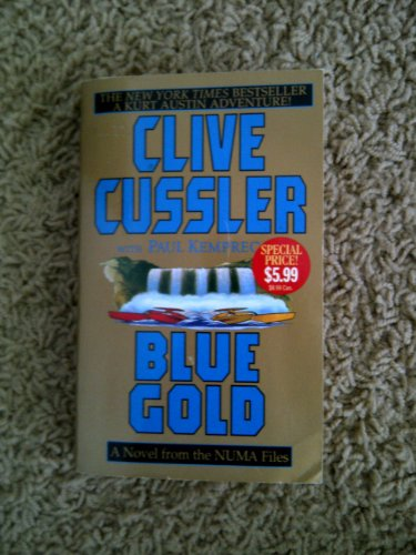 Blue Gold: A Novel from the NUMA Files