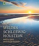 Wildes Schleswig-Holstein -