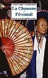 La chamane à l'éventail, récit de vie d'une mudang coréenne
