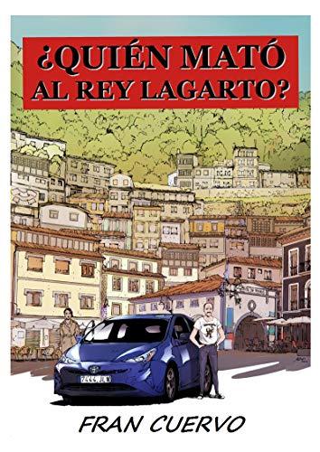 ¿QUIÉN MATÓ AL REY LAGARTO? de Fran Cuervo