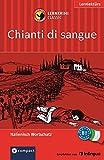 Chianti di Sangue: Lernkrimi Italienisch. Grundwortschatz - Niveau B1 (Compact Lernkrimi)