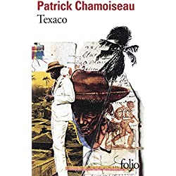 Texaco (Folio) Premio Goncourt 1992