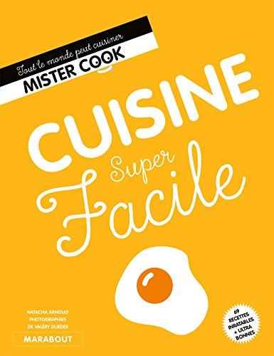 Cuisine super facile par Natacha Arnould
