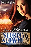 Stormy Towne (Faith & Fame Book 2)
