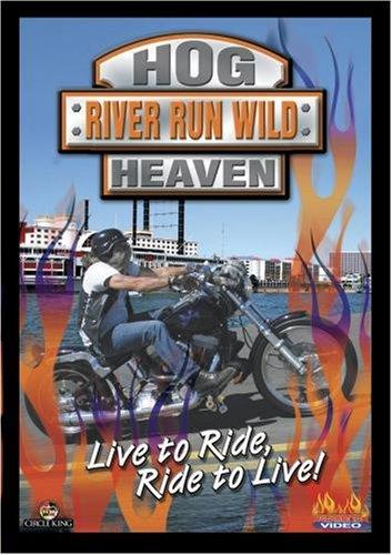 Hog Heaven - River Run Wild (Harley Rally) (Wild Hogs Dvd)