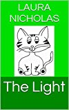 The Light (Montessori-Inspired Green Readers Book 24) (English Edition)