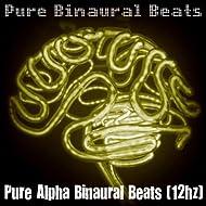 Pure Alpha Binaural Beats (12hz)