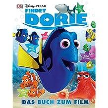 Disney Pixar Findet Dorie: Das Buch zum Film