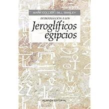 Introducción a los jeroglíficos egipcios / Introduction to Egyptian hieroglyphs