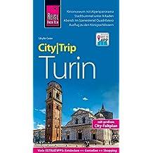 Reise Know-How CityTrip Turin: Reiseführer mit Stadtplan und kostenloser Web-App