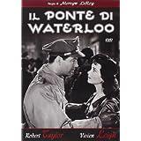 il ponte di waterloo - nuova edizione regia di mervyn leroy