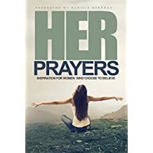 HER Prayers: Inspiration for Women Who Choose to Believe (English Edition)