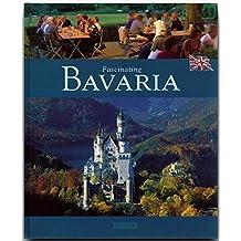 Fascinating BAVARIA - Faszinierendes BAYERN - Ein Bildband mit 120 Bildern - FLECHSIG Verlag (Fascinating (Flechsig))