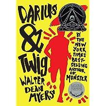 Darius & Twig by Walter Dean Myers (2013-04-23)