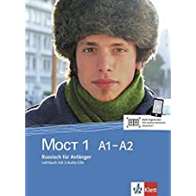 MOCT 1 A1-A2: Russisch für Anfänger. Überarbeitete Ausgabe. Lehrbuch + 2 Audio-CDs (MOCT / Russisch für Anfänger und Fortgeschrittene, Band 1)