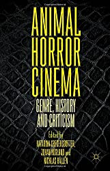 Animal Horror Cinema: Genre, History and Criticism