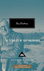 The Stories of Ray Bradbury (Everyman Library)