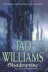 Shadowrise (Shadowmarch #03) Williams, Tad ( Author ) Mar-02-2010 Hardcover