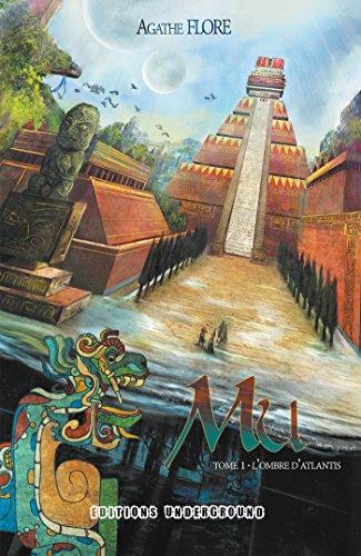 Mu: Tome 1 : L'Ombre d'Atlantis par Agathe FLORE