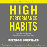Produkt-Bild: High Performance Habits: How Extraordinary People Become That Way
