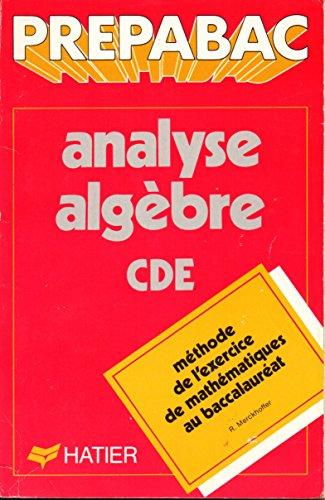 Analyse-algèbre : C, D et E