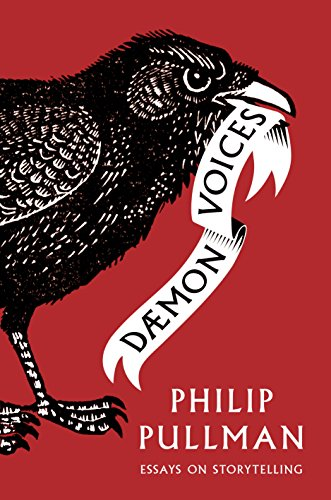 Daemon Voices: Essays on Storytelling (English Edition) por Philip Pullman