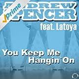 You Keep Me Hangin' On (Original Edit)