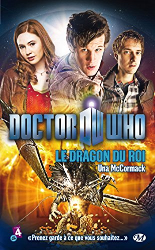 Doctor Who, Tome : Le Dragon du roi par Una McCormack
