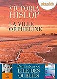 La Ville orpheline: Livre audio 2CD MP3