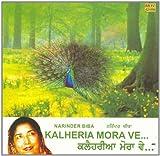 Bol Kalheriya Mora - Narinder B