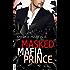 Masked Mafia Prince (Dangerous Royals)