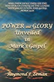 Power and Glory Unveiled in Marks Gospel