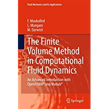 The Finite Volume Method in Computational Fluid Dynamics : An Advanced Introduction with OpenFOAM® and Matlab