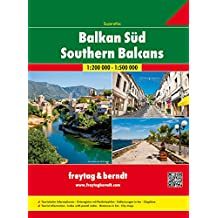 Freytag Berndt Autoatlanten, Balkan Süd, Superatlas - Maßstab 1:200.000 - 1:500 000 (freytag & berndt Auto + Freizeitkarten): Wegenatlas 1:200 000