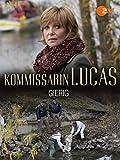 Kommissarin Lucas - Gierig