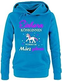 Einhorn Königinnen wurden im März geboren ! Unicorn Damen HOODIE Sweatshirt mit Kapuze Gr.S M L XL XXL schenken Birthday Party Feiern