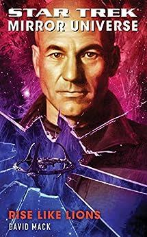 Star Trek: Mirror Universe: Rise Like Lions (English Edition) von [Mack, David]