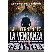 La venganza: (Novela intriga y suspense)