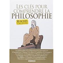 Les clés pour comprendre la philosophie. 30 fiches à découvrir - Chloé Salvan,Nicolas Treiber