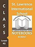 #5: St. Lawrence International School Class Lower KG Notebooks Bundle
