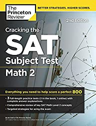 Cracking the SAT Subject Test in Math 2, 2nd Edition: Everything You Need to Help Score a Perfect 800 (College Test Preparation)