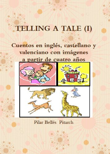 TELLING A TALE I por Pilar Bellés Pitarch