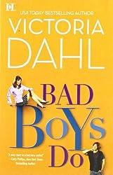 Bad Boys Do (The Donovan Family) by Victoria Dahl (2011-09-27)
