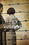 Un amor en Auschwitz par Paci
