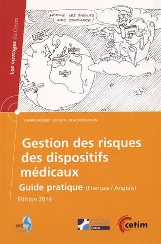 Gestion des risques des dispositifs médicaux : Guide pratique