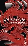 Rouvrir le roman par Divry