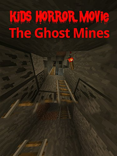 Kids Horror Movie: The Ghost Mines [OV]