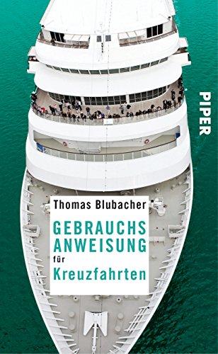 Kreuzfahrt Schiff Mittelmeer (Gebrauchsanweisung für Kreuzfahrten)