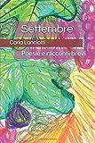 Scarica Libro Settembre Poesie e racconti brevi (PDF,EPUB,MOBI) Online Italiano Gratis